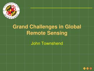 Grand Challenges in Global Remote Sensing