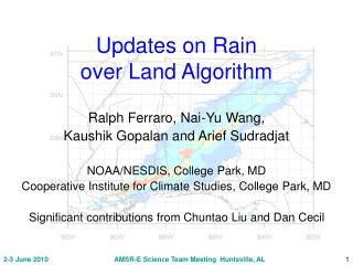 Updates on Rain  over Land Algorithm