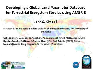 Developing a Global Land Parameter Database for Terrestrial Ecosystem Studies using AMSR-E