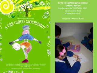 """ISTITUTO COMPRENSIVO STATALE            """"SANDRO PENNA"""" Scuola primaria """"GIOVANNI XXIII"""""""