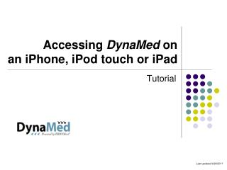Accessing  DynaMed  on  an  iPhone , iPod touch or  iPad