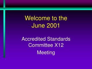 Welcome to the  June 2001