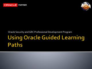 Using Oracle Guided Learning Paths