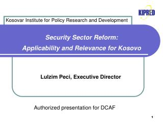 Security Sector Reform:  Applicability and Relevance for Kosovo