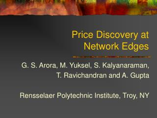 Price Discovery at  Network Edges