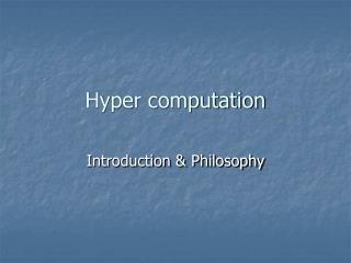 Hyper computation