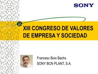 XIII CONGRESO DE VALORES DE EMPRESA Y SOCIEDAD