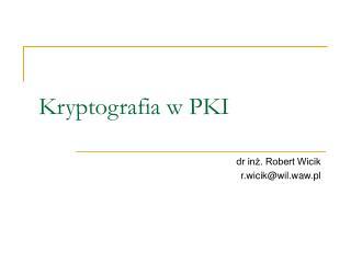 Kryptografia w PKI