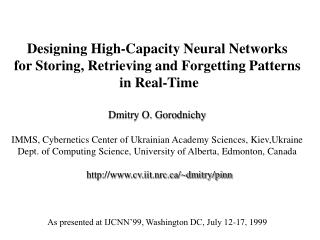 Designing High-Capacity Neural Networks  for Storing, Retrieving and Forgetting Patterns