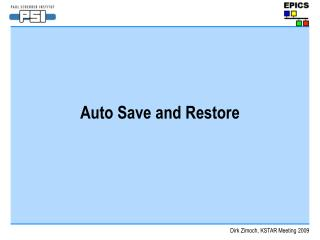 Auto Save and Restore