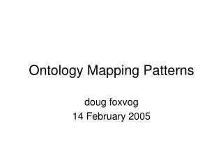 Ontology Mapping Patterns