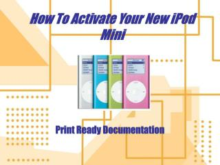 How To Activate Your New iPod Mini