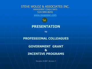 S TEVE WOLOZ &  ASSOCIATES INC. MANAGEMENT CONSULTANTS 514-944-8241 swaassoc