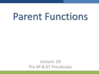Parent Functions