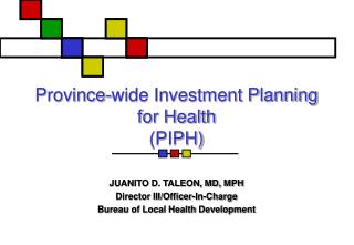 Province-wide Investment Planning for Health (PIPH)