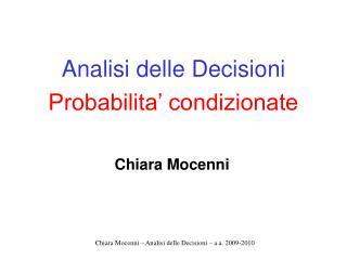 Analisi delle Decisioni Probabilita' condizionate