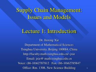 Supply Chain Management: Issues and Models Lecture 1: Introduction