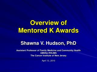 Overview of  Mentored K Awards