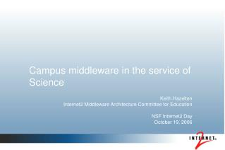 Campus middleware in the service of Science