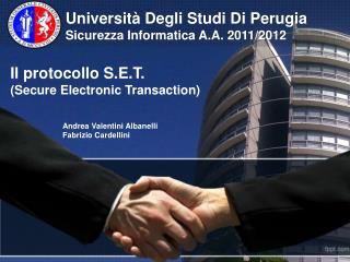 Il protocollo S.E.T.  (Secure Electronic Transaction)