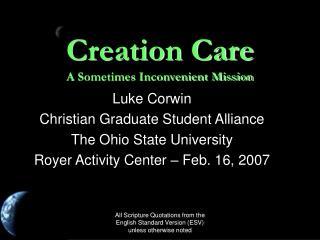 Creation Care A Sometimes Inconvenient Mission