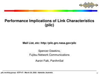 Performance Implications of Link Characteristics (pilc)