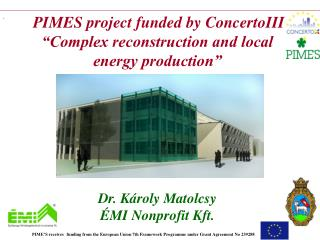 "PIME S  project funded by Concerto III  ""Complex reconstruction and local energy production"""