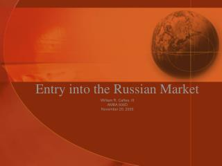 Entry into the Russian Market
