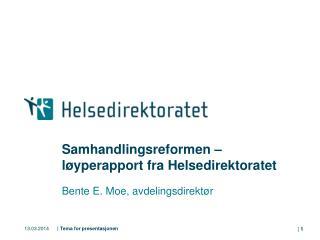 Samhandlingsreformen   l yperapport fra Helsedirektoratet