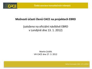 Valná hromada CACE  27.3.2012