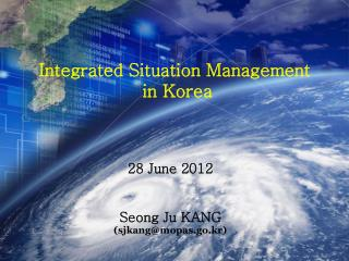 Integrated Situation Management  in Korea