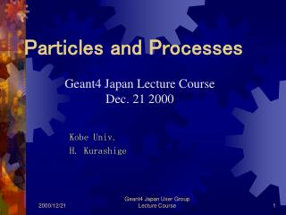 Particles and Processes