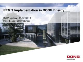REMIT Implementation in DONG Energy