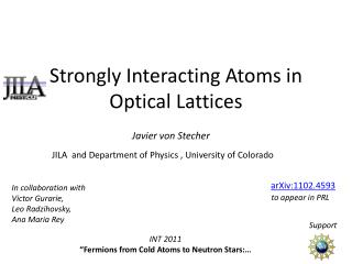 Strongly Interacting Atoms in Optical Lattices
