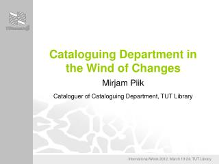 Cataloguing Department in the Wind of Changes