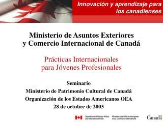 Seminario  Ministerio de Patrimonio Cultural de Canadá