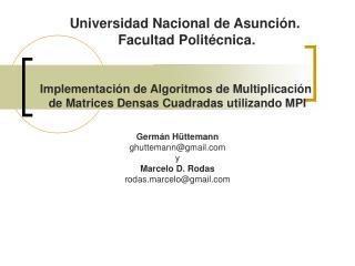 Implementación de Algoritmos de Multiplicación  de Matrices Densas Cuadradas utilizando MPI