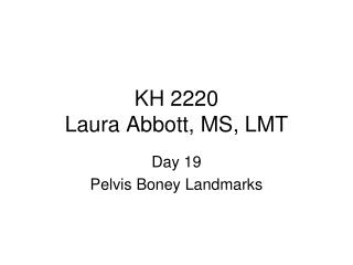 KH 2220 Laura Abbott, MS, LMT