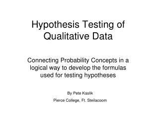 Hypothesis Testing of Qualitative Data