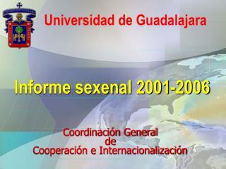 Informe sexenal 2001-2006
