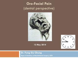 Oro-Facial Pain (dental perspective)