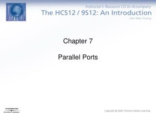 Chapter 7 Parallel Ports