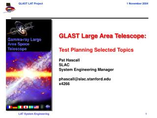 GLAST Large Area Telescope: Test Planning Selected Topics Pat Hascall SLAC