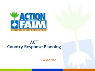 ACF Country Response Planning