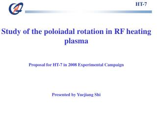 Study of the poloiadal rotation in RF heating plasma