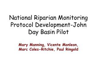National Riparian Monitoring Protocol Development-John Day Basin Pilot