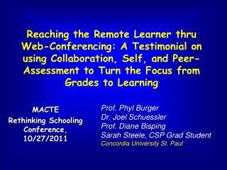 MACTE Rethinking Schooling Conference, 10/27/2011
