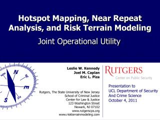 Hotspot Mapping, Near Repeat Analysis, and Risk Terrain Modeling