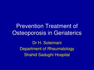 Prevention Treatment of Osteoporosis in Geriaterics