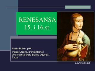 RENESANSA 15. i 16.st.